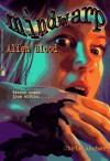 Alien Blood - Chris Archer, C.J. Anders