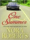 One Summer (Celebrity Magazine #2) (Large Print) - Nora Roberts