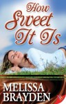 How Sweet It Is - Melissa Brayden
