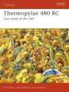 Thermopylae 480 BC: Last stand of the 300 - Nic Fields