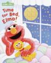 Time for Bed, Elmo (Sesame Street) - Sarah Albee