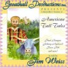 American Tall Tales - Greathall Productions, Jim Weiss