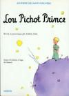 Lou Pichot Prince - Antoine de Saint-Exupéry