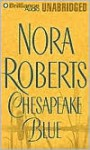Chesapeake Blue (Chesapeake Bay Saga #4) (Unabr.) (7 Cass.) - Nora Roberts