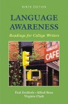 Language Awareness: Readings for College Writers - Paul Eschholz, Alfred Rosa, Virginia Clark
