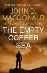 The Empty Copper Sea (Travis McGee, #17) - John D. MacDonald