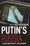 Putin's Russia - Anna Politkovskaya
