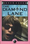 The Diamond Lane - Karen Karbo