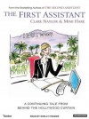 The First Assistant: A Continuing Tale from Behind the Hollywood Curtain - Clare Naylor, Clare Naylor, Mimi Hare