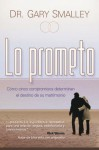 Lo Prometo - Gary Smalley