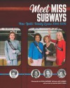 Meet Miss Subways: New York's Beauty Queens 1941-1976 - Amy Zimmer, Fiona Gardner, Kathy Peiss