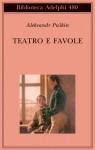 Teatro e favole - Alexander Pushkin, Tommaso Landolfi