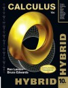 Calculus, Hybrid (with Enhanced Webassign Homework and eBook Loe Printed Access Card for Multi Term Math and Science) - Ron Larson, Bruce H. Edwards