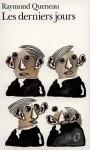 Les Derniers Jours - Raymond Queneau