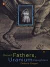 Desert Fathers, Uranium Daughters (eBook) - Debora Greger