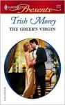 The Greek's Virgin - Trish Morey
