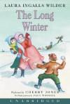 Long Winter: (Little House Series: Classic Stories) - Laura Ingalls Wilder, Cherry Jones