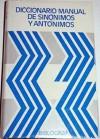 Diccionario Manual de Sinónimos Y Antónimos VOX - Vox