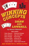 Winning Concepts in Draw and Lowball - Mason Malmuth