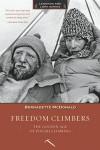 Freedom Climbers: The Golden Age of Polish Climbing - Bernadette McDonald