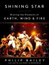 Shining Star: Braving the Elements of Earth, Wind & Fire - Phillip Bailey, Keith Zimmerman, Kent Zimmerman