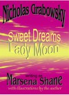 Sweet Dreams, Lady Moon - Nicholas Grabowsky