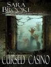 Cursed Casino - Sara Brooke