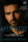 The Deepest Cut - Gabrielle Bisset