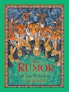 The Rumor: A Jataka Tale from India - Jan Thornhill