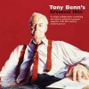 Tony Benn's Greatest Hits - Tony Benn