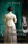 Im Hause Longbourn: Roman - Jo Baker