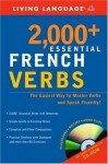 2000+ Essential French Verbs: Learn the Forms, Master the Tenses, and Speak Fluently! (Essential Vocabulary) - Living Language