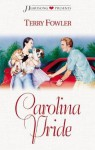 Carolina Pride (Heartsong Presents) - Terry Fowler
