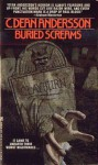 Buried Screams - C. Dean Andersson