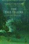 Tale-Tellers - Nancy Huston