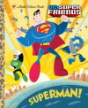 Superman! (DC Super Friends) - Billy Wrecks, Ethen Beavers
