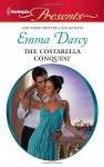 The Costarella Conquest - Emma Darcy