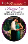 The Spaniard's Marriage Demand - Maggie Cox