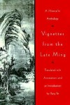 Vignettes from the Late Ming - Yang Ye