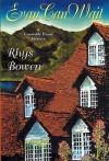 Evan Can Wait (Constable Evans Mysteries, #5) - Rhys Bowen