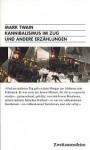 Kannibalismus im Zug und andere Erzählungen (Zweitausendeins-Taschenbuch, #19) - Mark Twain, Gerd Haffmans, Harald Raykowski, Lucien Depryck