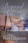 Beyond the Sea Mist - Mary Gillgannon