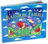 Rainbow Fairies - Nicola Baxter, Deborah Jones