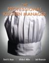 The Professional Kitchen Manager - David K. Hayes, Allisha A. Miller, Jack D. Ninemeier