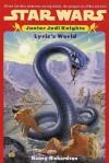 Lyric's World (Star Wars: Junior Jedi Knights) - Nancy Richardson Fischer
