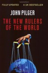 The New Rulers of the World - John Pilger
