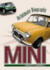 Mini: An Intimate Biography - Christy Campbell
