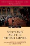 Scotland and the British Empire - John M. MacKenzie, T.M. Devine