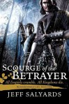 Scourge of the Betrayer (Bloodsounder's Arc, #1) - Jeff Salyards