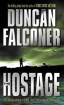 The Hostage - Duncan Falconer